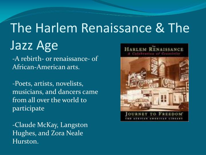 The Harlem Renaissance & The Jazz Age