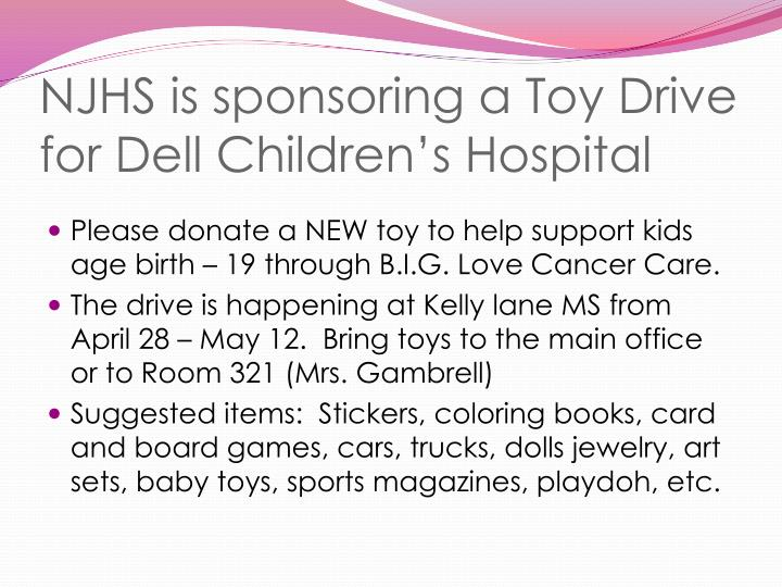 NJHS is sponsoring a Toy Drive for Dell Children's Hospital