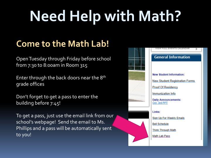 Need Help with Math?