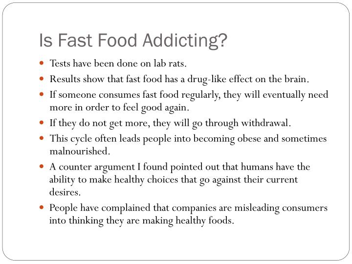 Is fast food addicting