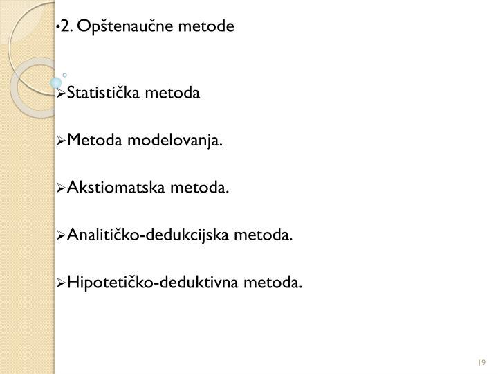 2. Opštenaučne metode