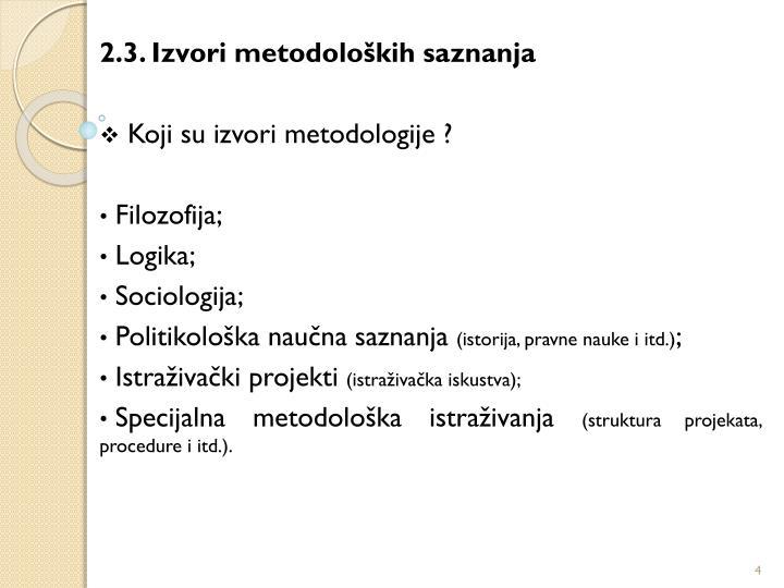 2.3. Izvori metodoloških saznanja