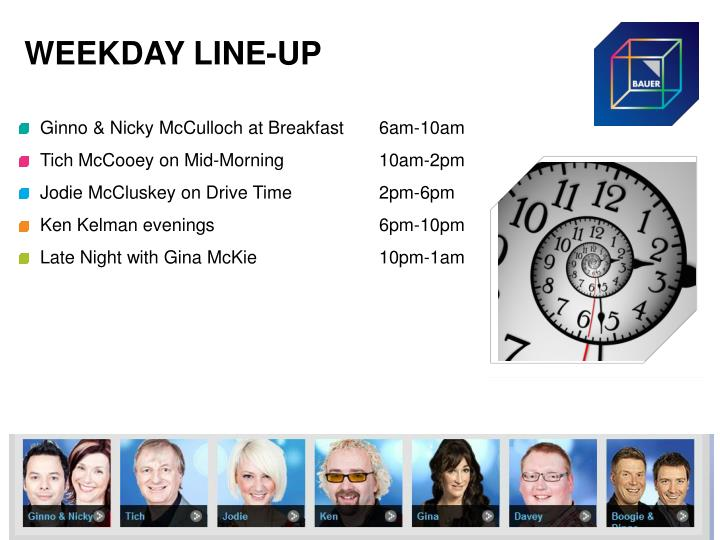 WEEKDAY LINE-UP