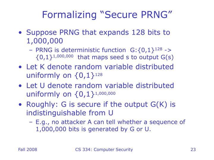 "Formalizing ""Secure PRNG"""