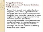 mengapa bisnis penting satisfy needs and wants customer satisfactions profit continuity