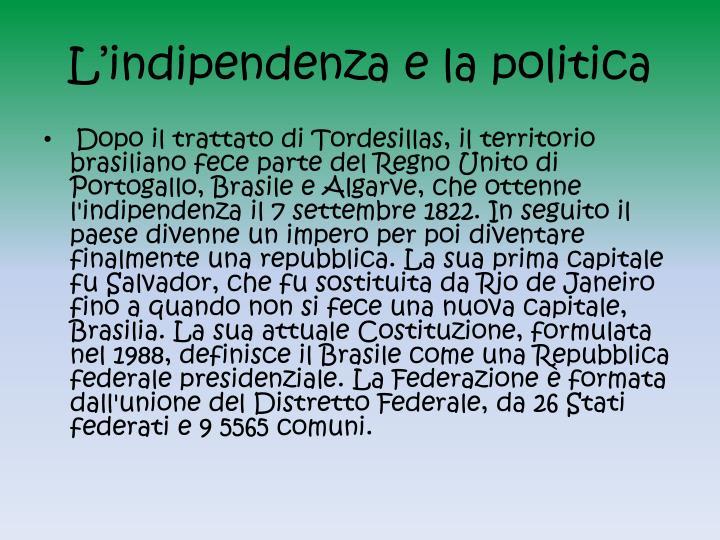 L'indipendenza e la politica
