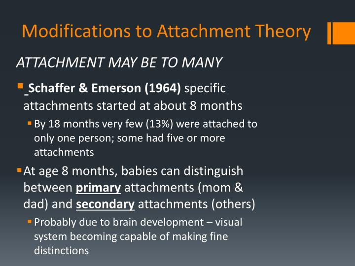 modifications of bowlbys attachment theory essay Attachment theory essaysto begin to understand the attachment theory one must first understand and have a clear definition of what attachment is from my point of view attachment is a.