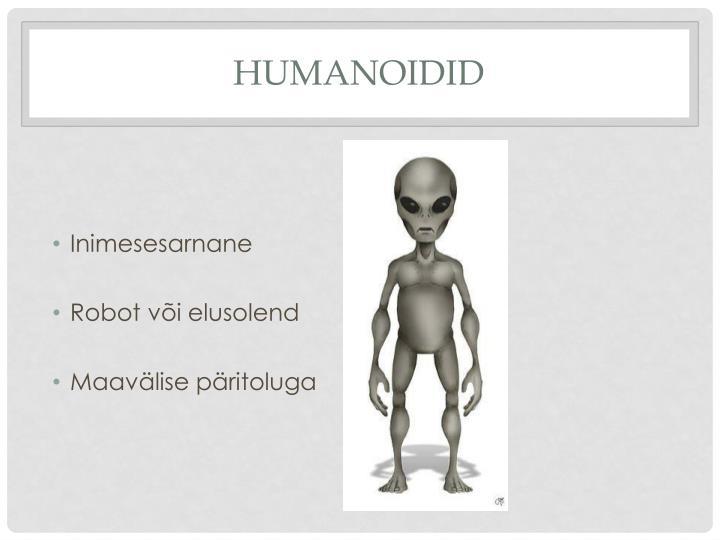 Humanoidid