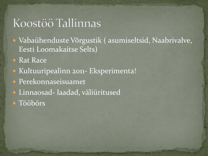 Koostöö Tallinnas