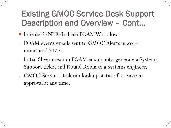 Existing GMOC Service Desk Support Description and Overview –