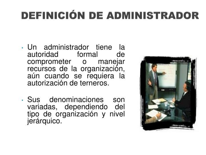 DEFINICIÓN DE ADMINISTRADOR