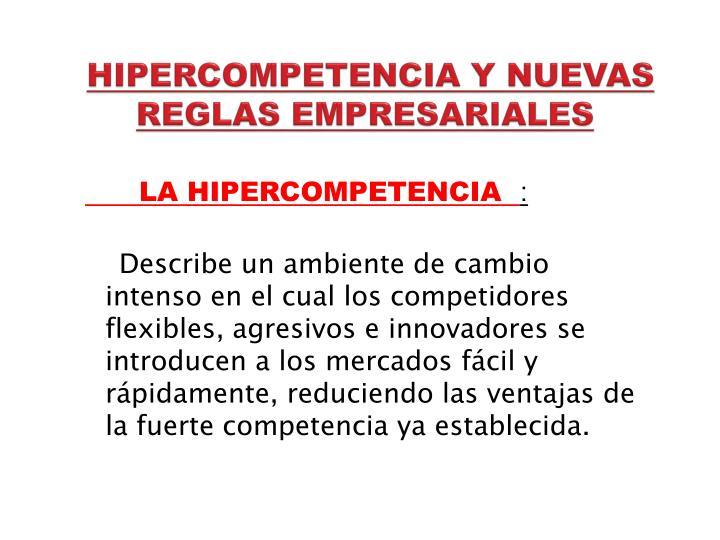 HIPERCOMPETENCIA Y NUEVAS REGLAS EMPRESARIALES