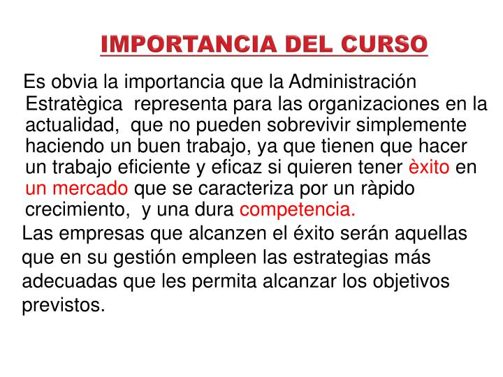IMPORTANCIA DEL CURSO
