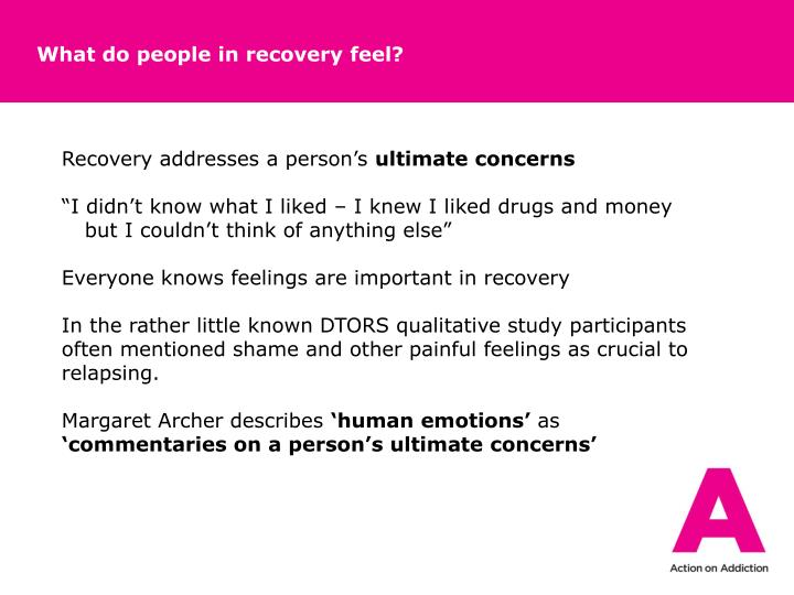 What do people in recovery feel?