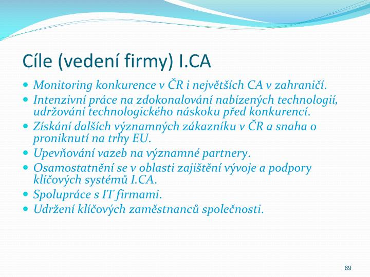 Cíle (vedení firmy) I.CA
