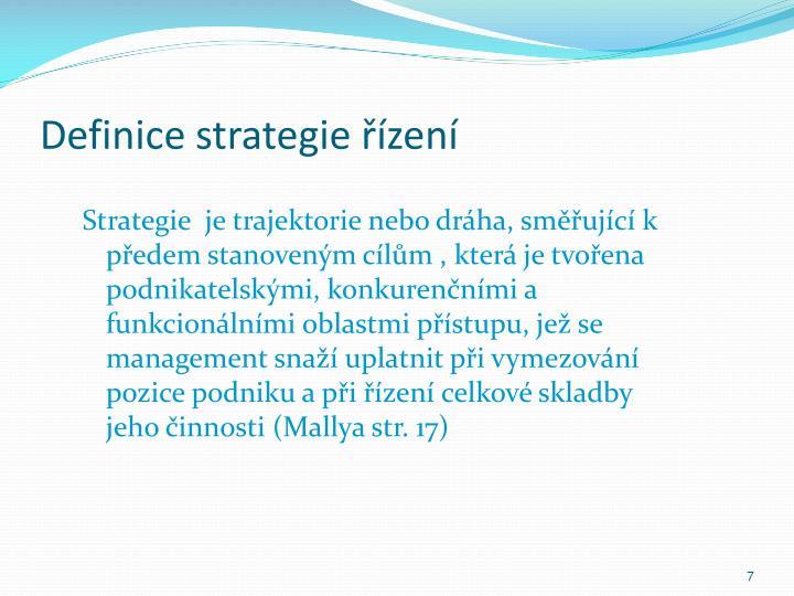 Definice strategie řízení