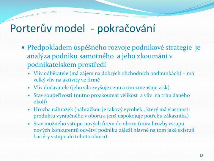 Porterův model  - pokračování