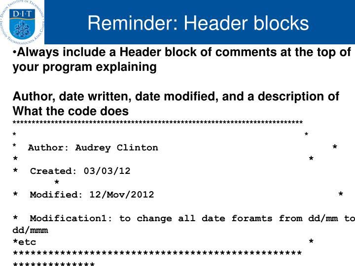 Reminder: Header blocks