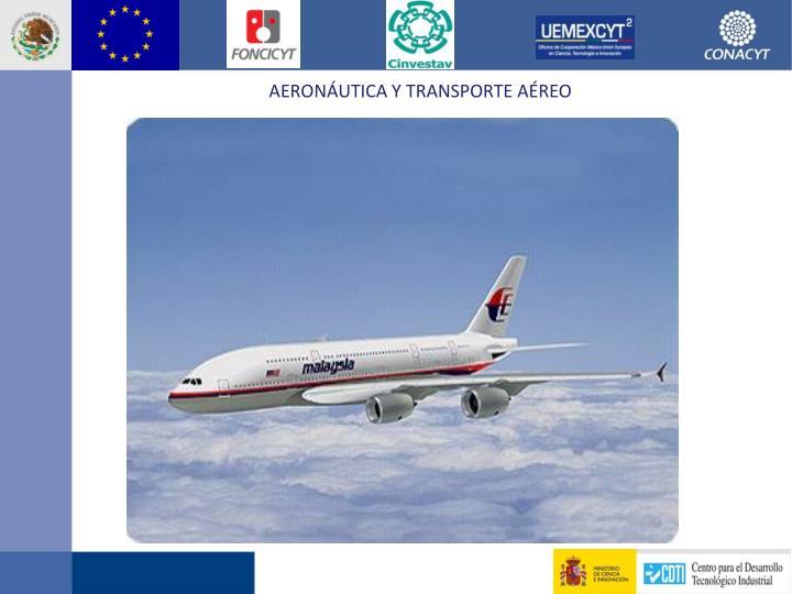 Aeronáutica y transporte aéreo