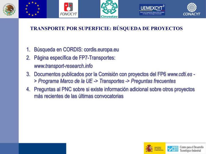 TRANSPORTE POR SUPERFICIE: BÚSQUEDA DE PROYECTOS