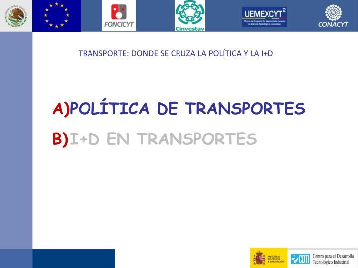 POLÍTICA DE TRANSPORTES