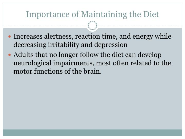 Importance of Maintaining the Diet