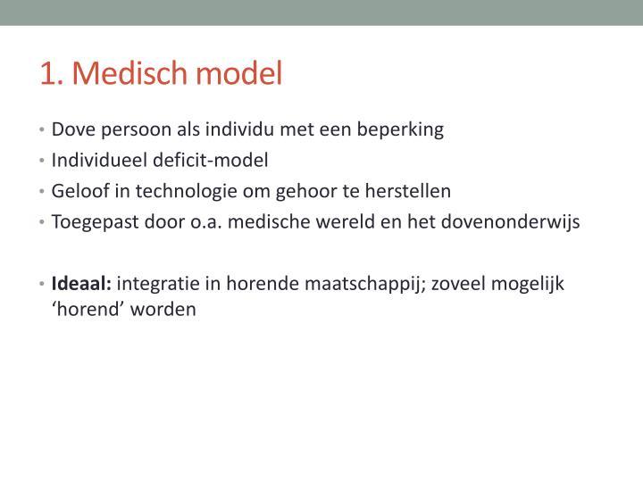 1. Medisch model
