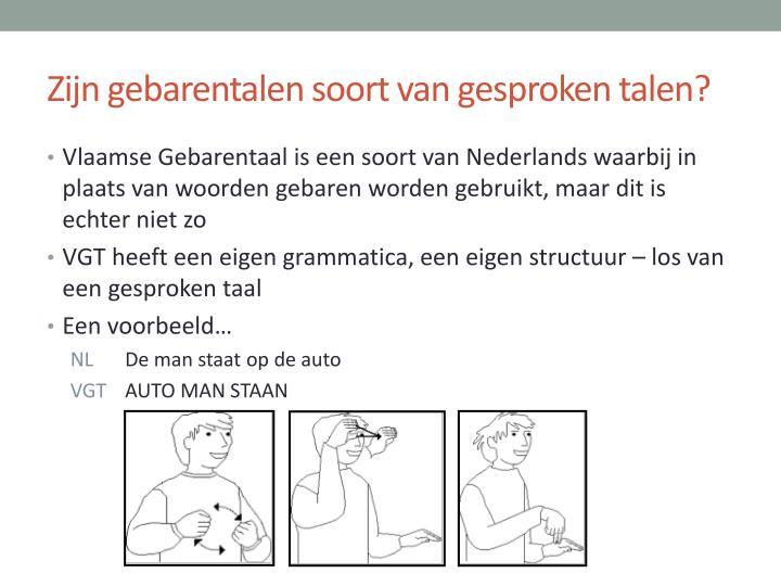 Zijn gebarentalen soort van gesproken talen?
