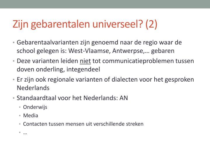 Zijn gebarentalen universeel? (2)
