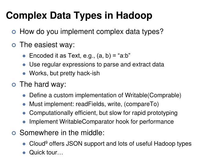 Complex Data Types in Hadoop