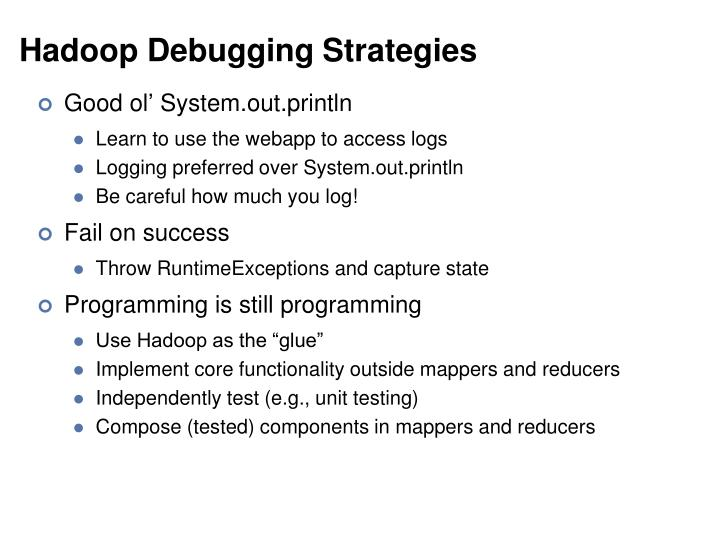 Hadoop Debugging Strategies