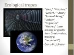 ecological tropes