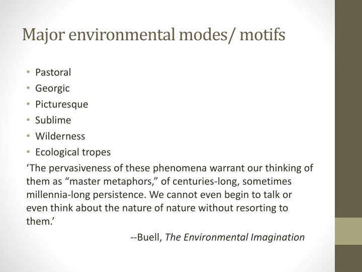 Major environmental modes/ motifs