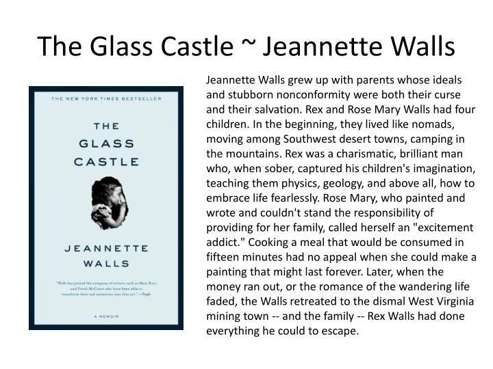 The Glass Castle ~ Jeannette Walls
