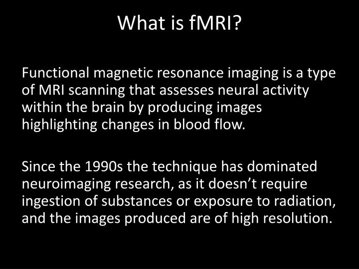 What is fmri