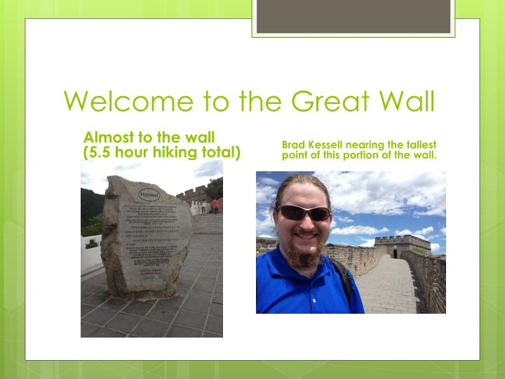 Welcome to the Great Wall