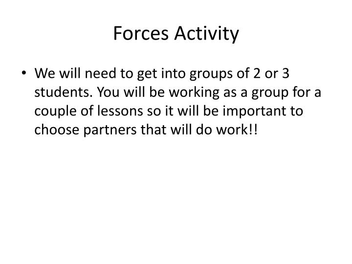 Forces Activity