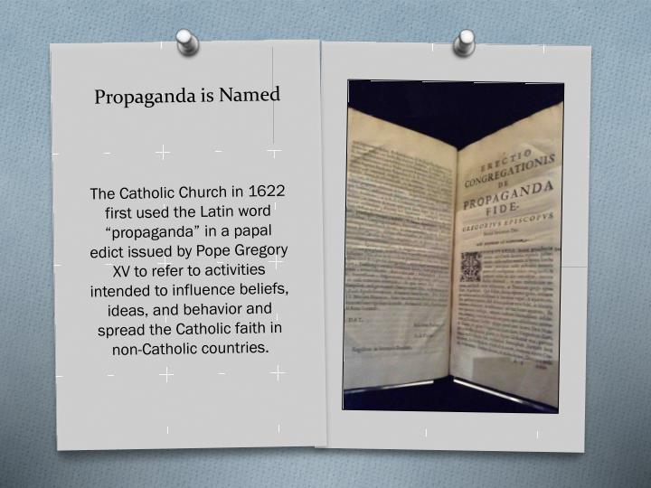 Propaganda is Named