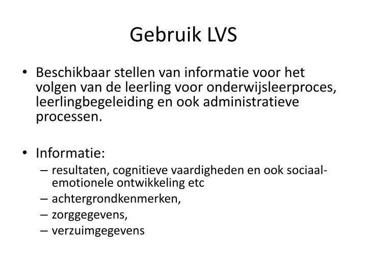 Gebruik LVS