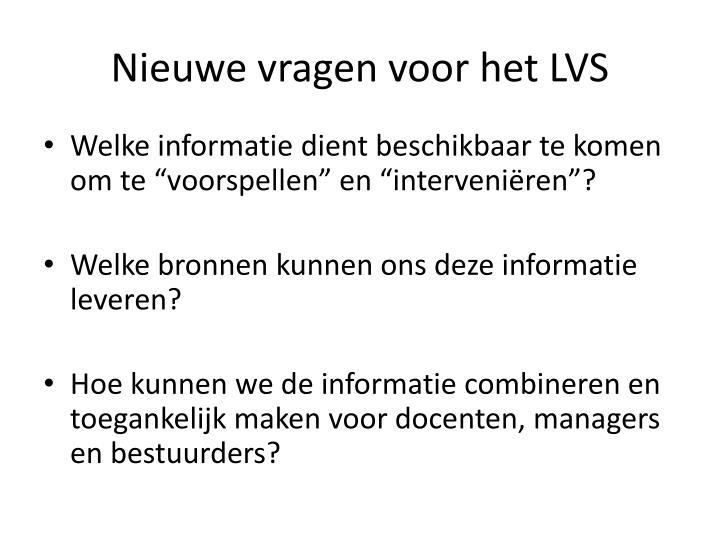 Nieuwe vragen voor het LVS