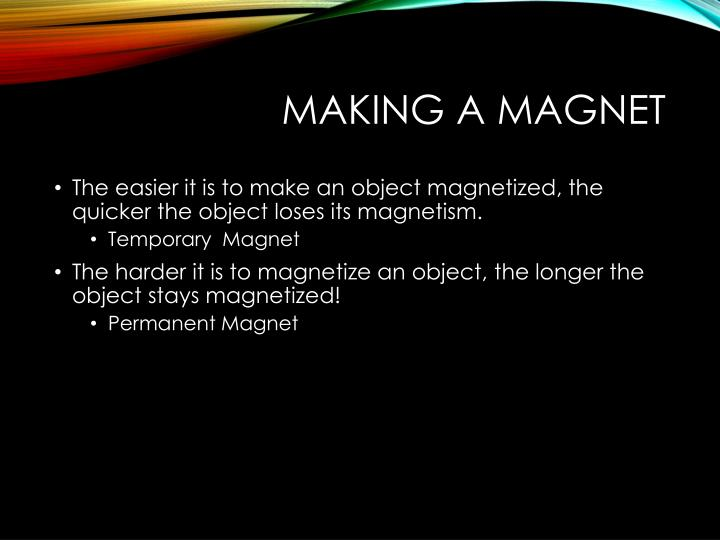 Making a Magnet