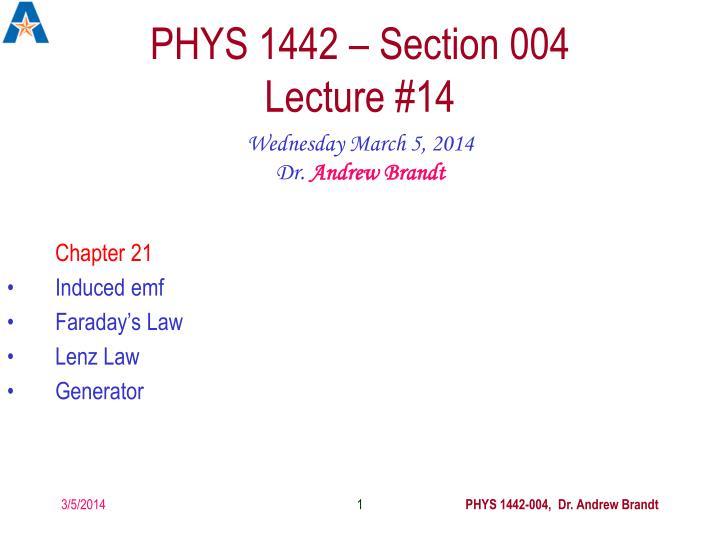 Phys 1442 section 004 lecture 14