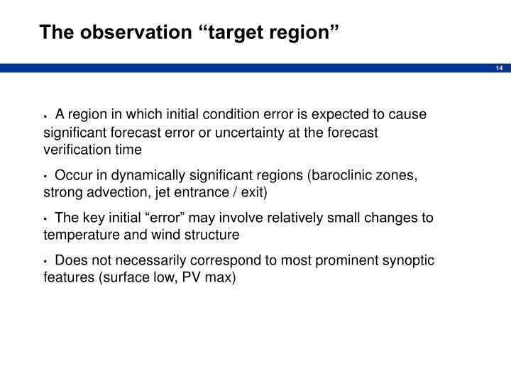 """The observation """"target region"""""""