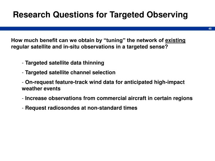 Research Questions for Targeted Observing