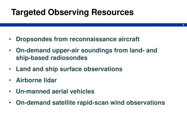 Targeted Observing Resources