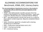 allowable accommodations for benchmark iowa eoc literacy exams