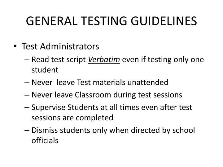 GENERAL TESTING GUIDELINES