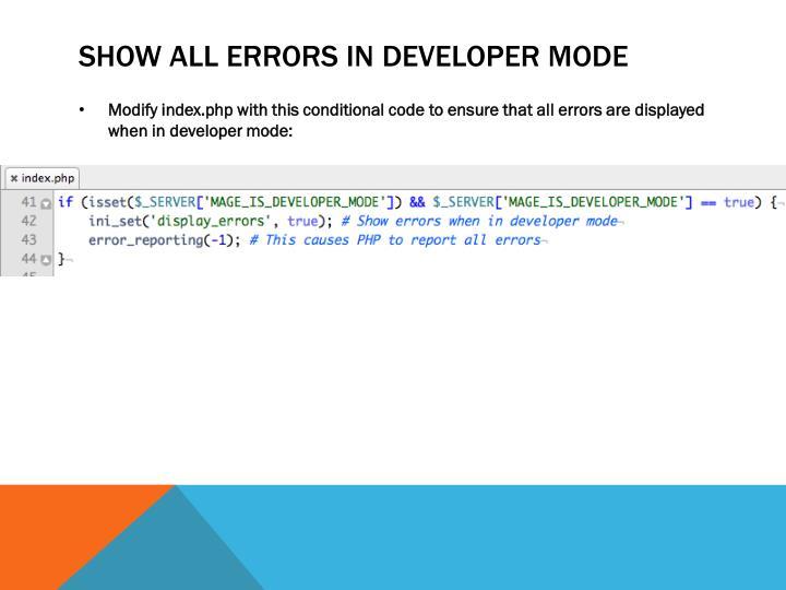 Show all errors in developer mode