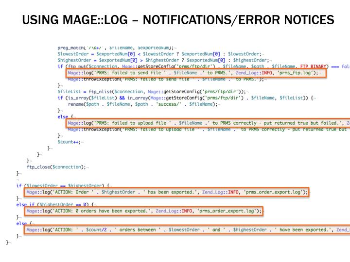 Using Mage::log – Notifications/ERROR NOTICES