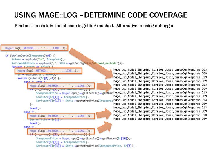 Using Mage::log –determine code coverage